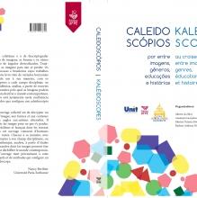 Caleidoscópios/Kaléidoscopes